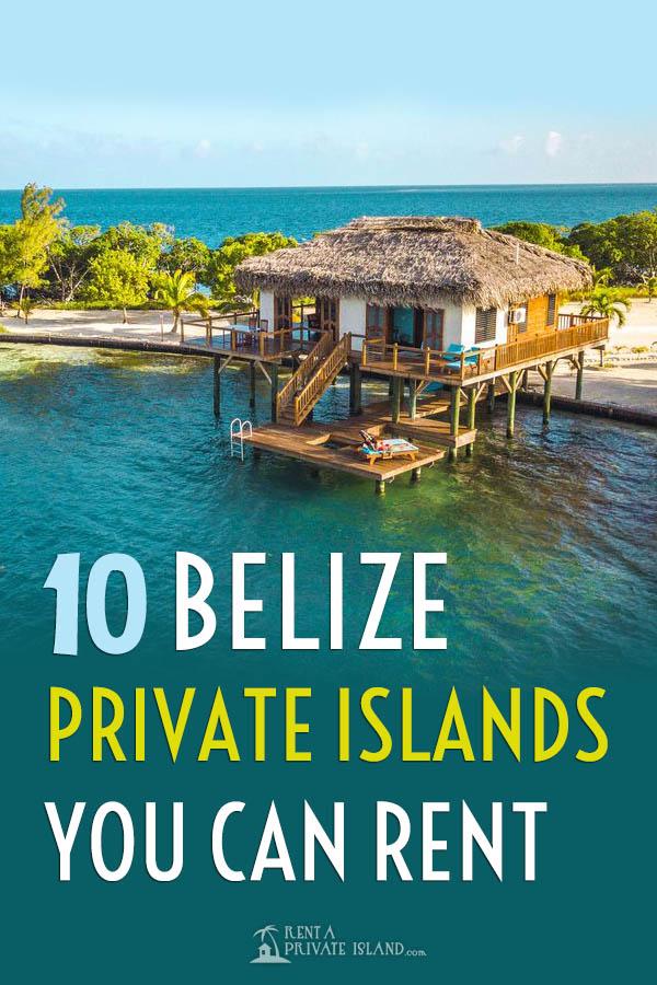 10 Belize Private Island Resorts